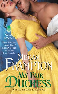 My Fair Duchess by Megan Frampton