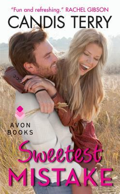 Sweetest Mistake (Sweet, Texas, #2) by Candis Terry