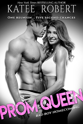 Prom Queen by Katee Robert