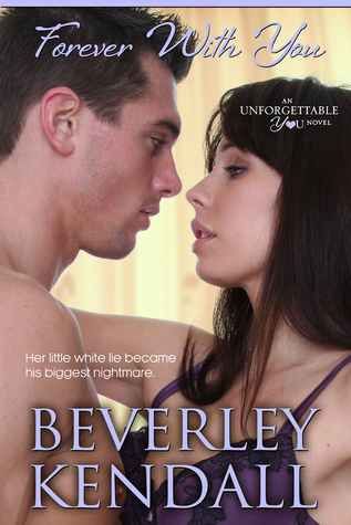 Forever With You by Beverley Kendall