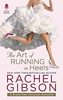 The Art of Running in Heels by Rachel Gibson