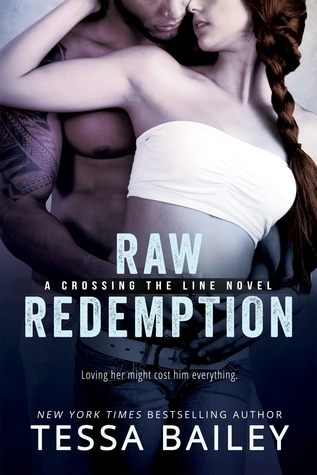 Raw Redemption by Tessa Bailey