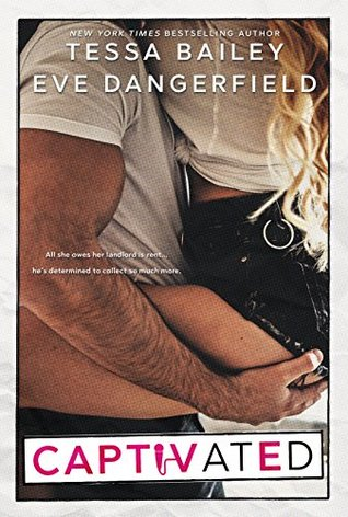 Captivated by Eve Dangerfield, Tessa Bailey