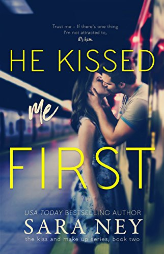 He Kissed Me First by Sara Ney