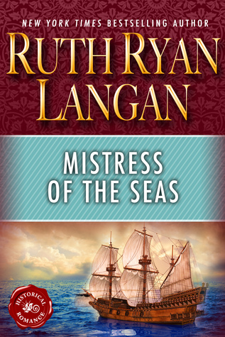 Mistress of The Seas by Ruth Ryan Langan