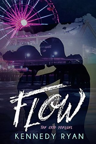 Flow by Kennedy Ryan