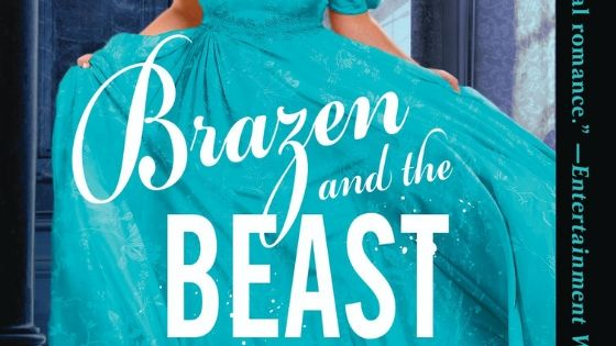 One copy of Brazen and the Beast by Sarah MacLean